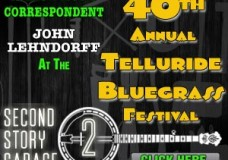 Second Story Garage to send correspondent to 40th Annual Telluride Bluegrass Festival