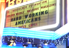 The marquee of the  first concert by the 'Hard Working Americans' held at the Boulder Theater.
