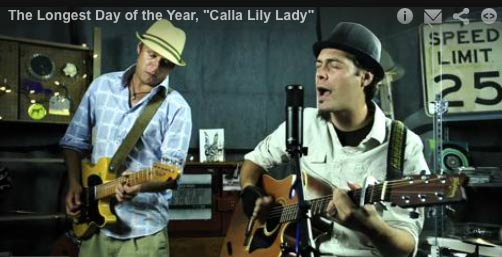 The Longest Day of the Year plays 'Calla Lily Lady'