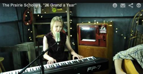 The Prairie Scholars perform '26 Grand a Year'