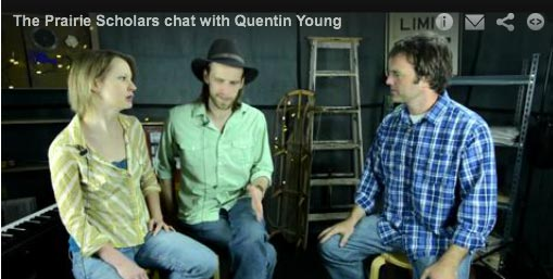The Prairie Scholars chat with Quentin Young